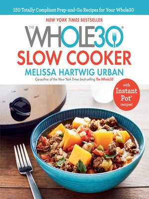cover image of The Whole30 Slow Cooker